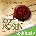 Winterpilger (Krieg der Rosen 1) Audiobook by Toby Clements Narrated by Detlef Bierstedt