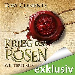 Winterpilger (Krieg der Rosen 1)