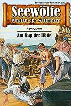 Seewölfe - Piraten Der Weltmeere 235: Am Kap Der Hölle (german Edition)