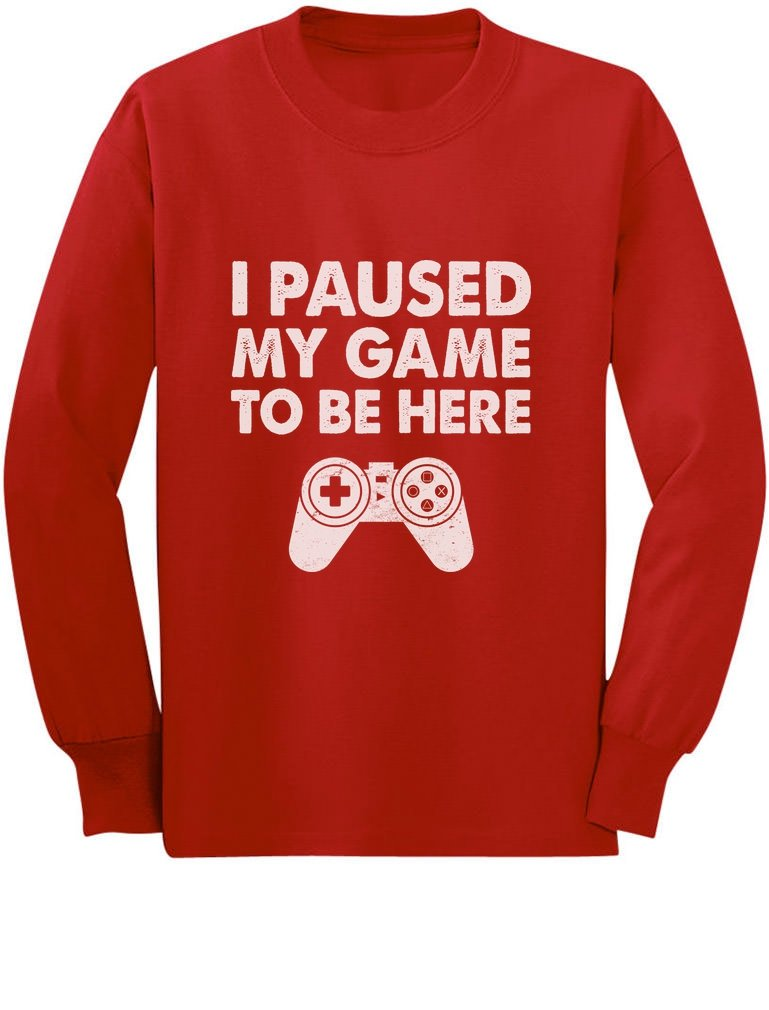 I Paused My Game to Be Here Funny Gift for Gamer Youth Kids Long Sleeve T-Shirt GZrrPMPgCm