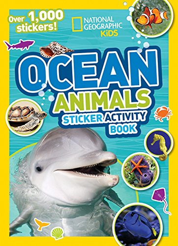 National Geographic Kids Ocean Animals Sticker Activity Book: Over 1,000 Stickers! (NG Sticker Activity Books) ()