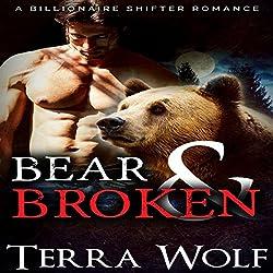 Bear & Broken: A BBW Billionaire Shifter Romance