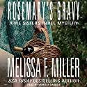 Rosemary's Gravy: A We Sisters Three Mystery, Book 1 Audiobook by Melissa F. Miller Narrated by Vanessa Daniels