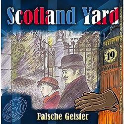 Falsche Geister (Scotland Yard 19)