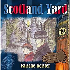 Falsche Geister (Scotland Yard 19) Hörspiel