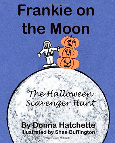 Download Frankie on the Moon: The Halloween Scavenger Hunt (Volume 3) PDF