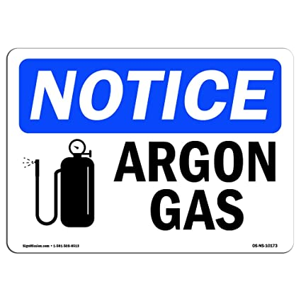 Amazon Osha Notice Signs Argon Gas Sign With Symbol