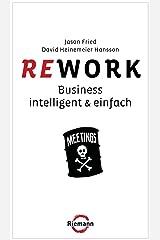 Rework: Business  - intelligent & einfach (German Edition) Kindle Edition