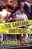 The Santana Brothers 2