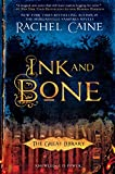 Book cover image for Ink and Bone (The Great Library Book 1)