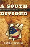 A South Divided, David C. Downing, 1581825870