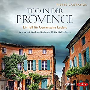 Tod in der Provence (Ein Fall für Commissaire Leclerc 1) Hörbuch
