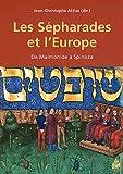 Les Sépharades et l'Europe : De Maïmonide à Spinoza