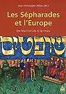 Les Sépharades et l'Europe. De Maïmonide à Spinoza par Attias