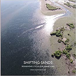 Shifting Sands: Sedimentary Cycles for Jamaica Bay