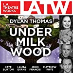Under Milk Wood | Dylan Thomas