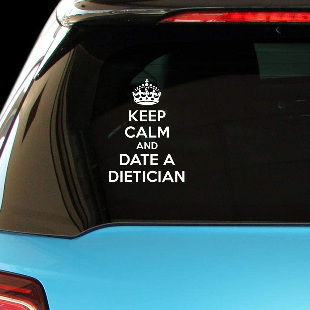 PressFans - Keep Calm and Date A Dietician Career Car Laptop Wall Sticker