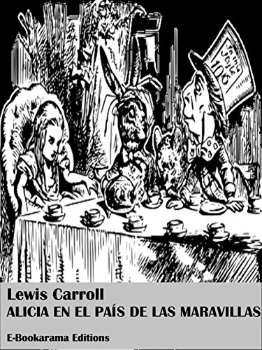 Alicia en el país de las maravillas (Spanish Edition) by [Lewis Carroll]