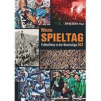 Wenn Spieltag ist: Fußballfans in der Bundesliga