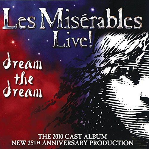 Les Misérables Live! The 2010 Cast - Broadway Miserables Les