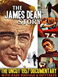 The James Dean Story - The Uncut 1957 Documentary With Rare Footage & Outtakes