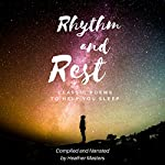 Rhythm and Rest: Classic Poems to Help You Sleep | Various/compilation by Heather Masters