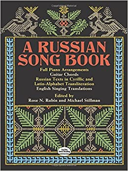 A russian song book dover song collections rose n rubin michael a russian song book dover song collections rose n rubin michael stillman 9780486261188 amazon books m4hsunfo