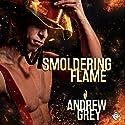 Smoldering Flame: Rekindled Flame, Book 3 Hörbuch von Andrew Grey Gesprochen von: Michael Pauley