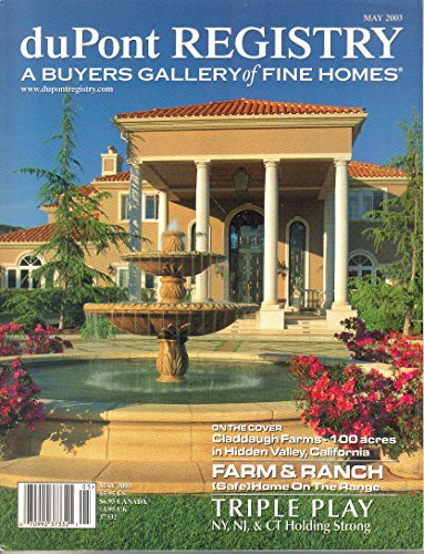 duPont Registry A Buyers Gallery of Fine Homes Magazine (May, 2003)