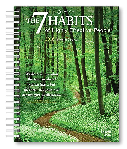 7 Habits of Highly Effective People, The 2018 6 x 7.75 Inch Weekly Engagement Calendar, Self Help Improvement