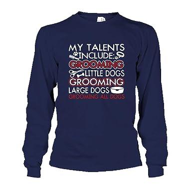 70f16310436 Six Banana Dog Groomer, My Talens Include Long Sleeve Shirts, Tee Shirt,  Clothes