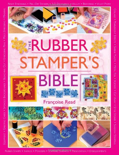 (The Rubber Stamper's Bible)
