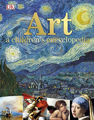 Art A Children's Encyclopedia (Visual Art For Children)