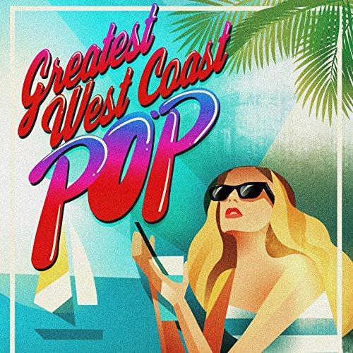 Greatest West Coast Pop