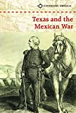 Texas and the Mexican War (Expanding America)