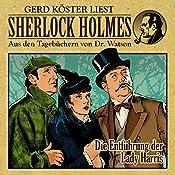 Die Entführung der Lady Harris (Sherlock Holmes: Aus den Tagebüchern von Dr. Watson) | Gunter Arentzen