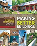 Making Better Buildings: A Comparative Guide to