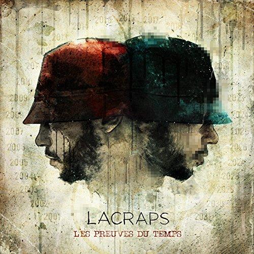 Lacraps - Les Preuves du Temps [2016]