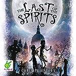 The Last of the Spirits | Chris Priestley