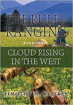 «Cloud Rising In The West»: 978-0988666054 DJVU FB2 EPUB por Timothy M Kestrel