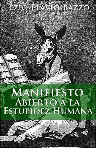 Descargas de libros de texto gratis Manifiesto abierto  a la estupidez  humana PDF PDB