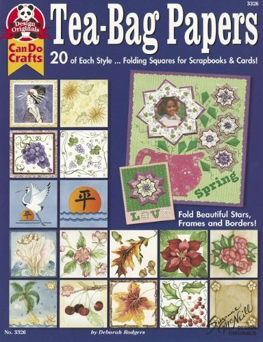 Tea Bag Folding Cards - Tea-Bag Papers: 20 of Each Style...Folding Squares for Scrapbooks & Cards! by Rodgers, Deborah (2001) Paperback
