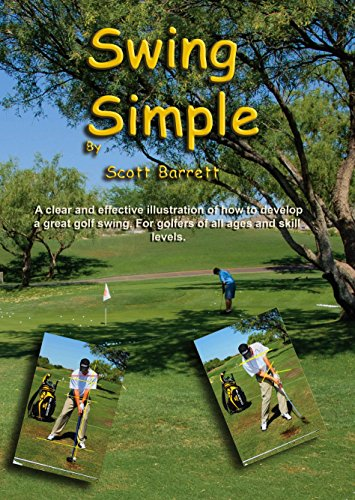 Swing Simple by Scott Barrett Golf DVD Video Full Swing Positions