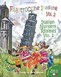 Filastrocche Italiane Volume 2 - Italian Nursery Rhymes Volume 2, Claudia Cerulli, 098427233X