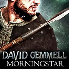 Morningstar Audiobook by David Gemmell Narrated by David Monteath