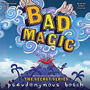 Bad Magic Audiobook
