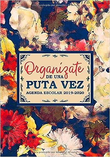 Organízate de una puta vez: Agenda escolar 2019-2020: Del 1 ...