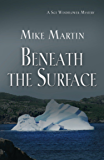 Beneath the Surface (Sgt. Windflower Mystery Series Book 3)