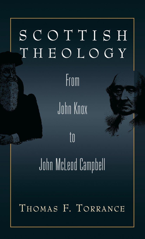 Image result for thomas torrance scottish theology