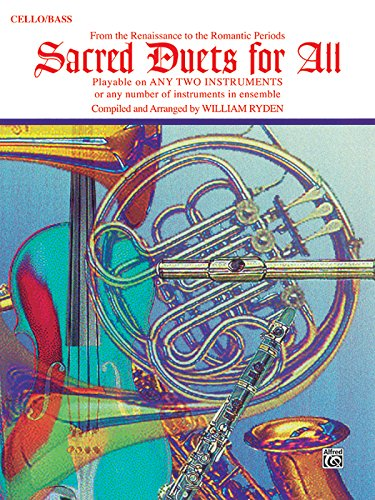 Sacred Duets for All (From the Renaissance to the Romantic Periods): Cello/Bass (For All Series)
